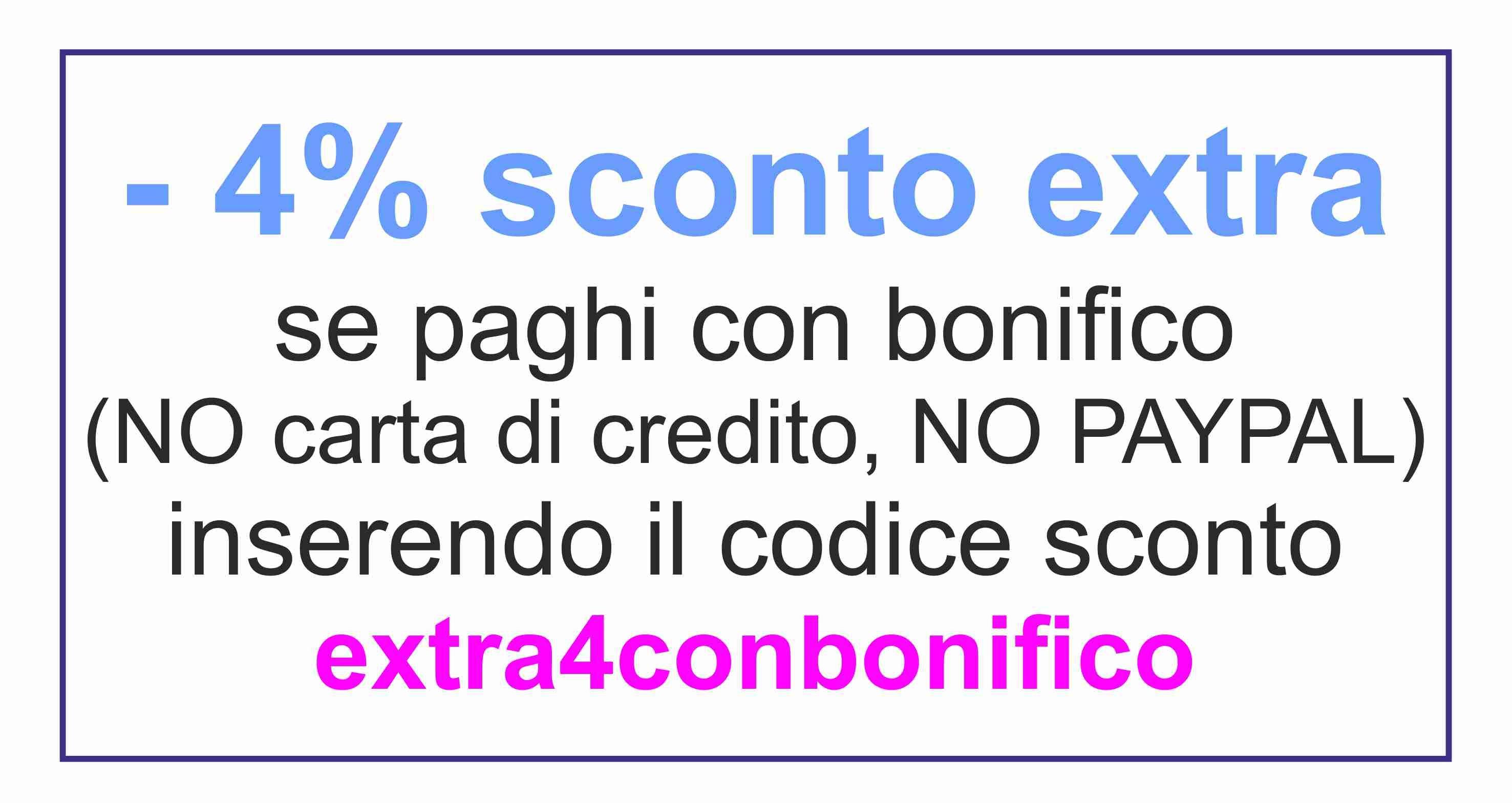 - 4% CON BONIFICO